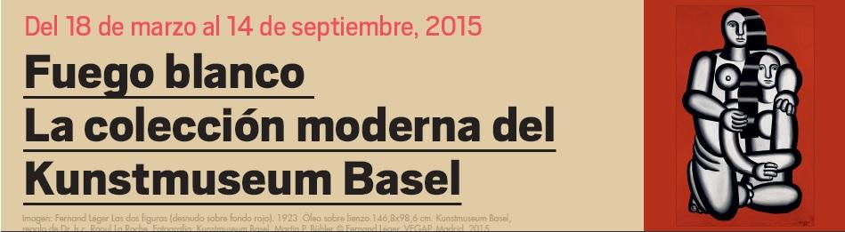 Fuego blanco. La colección moderna del Kunstmuseum Basel