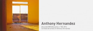 Anthony Hernandez. Una mirada desconcertante