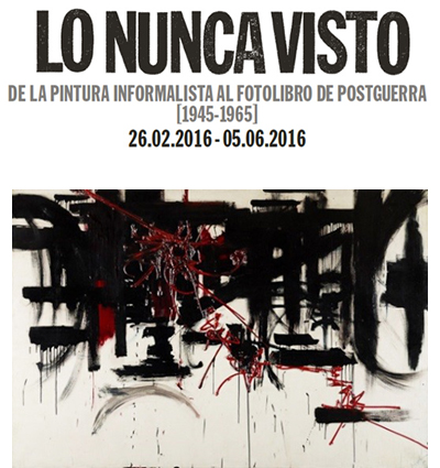 """Próxima exposición: """"Lo nunca visto. De la pintura informalista al fotolibro de Postguerra (1945-1965)"""", en la Fundación Juan March de Madrid"""